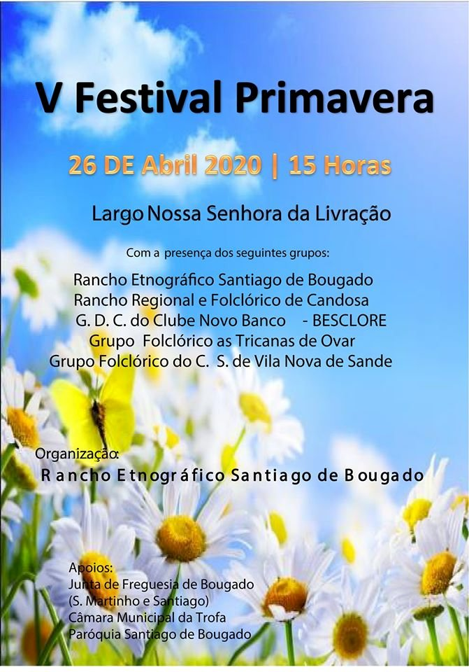 VI FESTIVAL DA PRIMAVERA - SANTIAGO DE BOUGADO