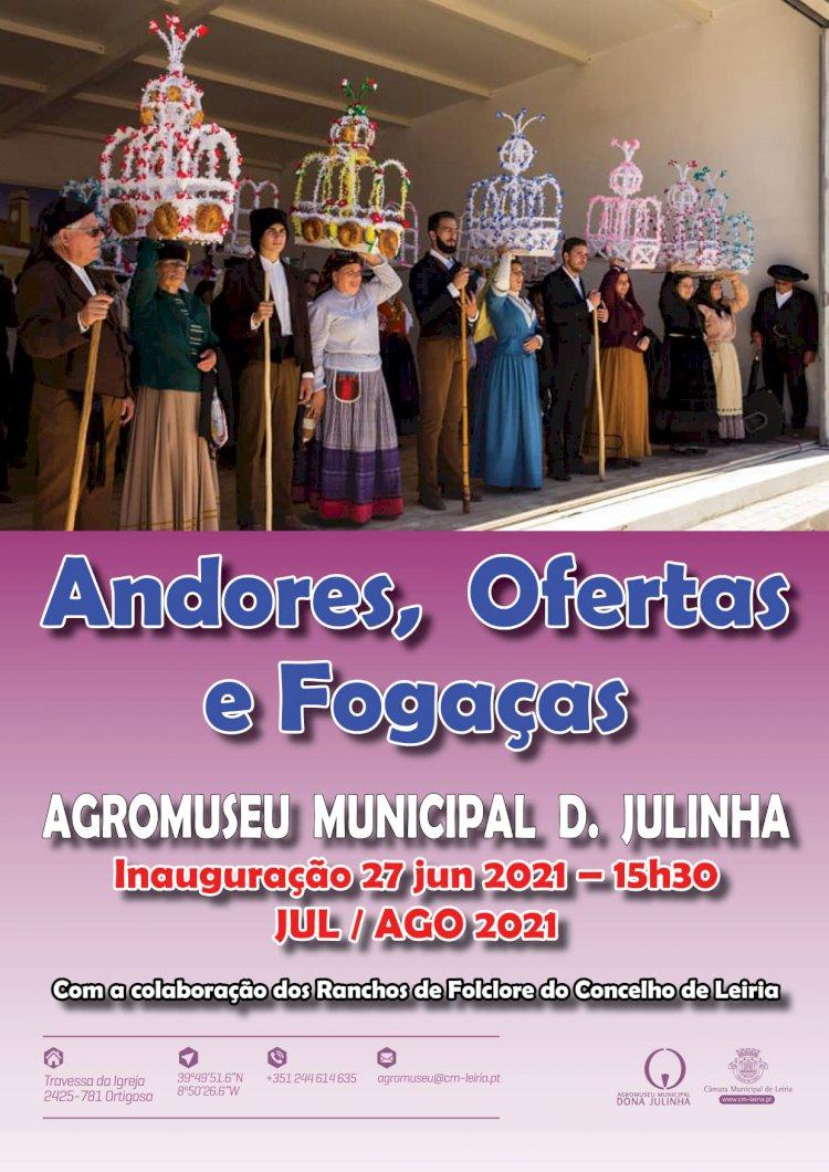 ANDORES, OFERTAS E FOGAÇAS - AGROMUSEU MUNICIPAL D. JULINHA